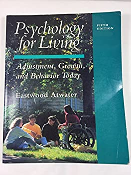 Paperback Psychology for Living: Adjustment, Growth, and Behavior Today Book