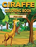 Giraffe Coloring Book For Kids: Children Activity Book for Girls & Boys Age 3-8, with 30 Super Fun Coloring of Fun Actions! Cool Kids Learning Animals
