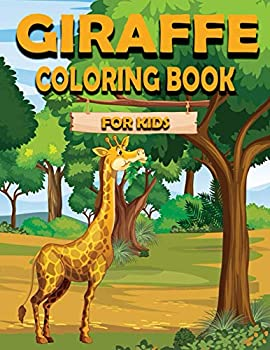 Giraffe Coloring Book For Kids  Children Activity Book for Girls & Boys Age 3-8 with 30 Super Fun Coloring of Fun Actions! Cool Kids Learning Animals
