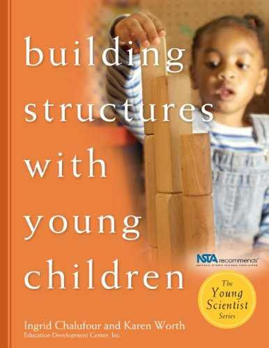Building Structures with Young Children (The Young Scientist Series) (English Edition)