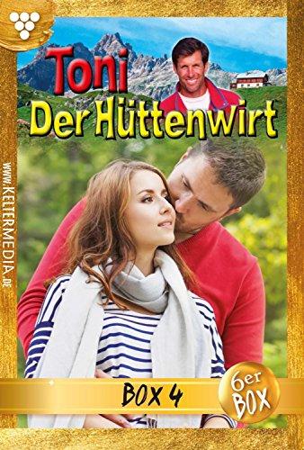 Toni der Hüttenwirt (ab 265) Jubiläumsbox 4 – Heimatroman: E-Book 283-288 (Toni der Hüttenwirt (ab 265) Box)