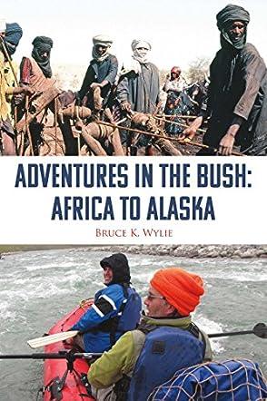 Adventures in the Bush