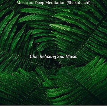 Music for Deep Meditation (Shakuhachi)