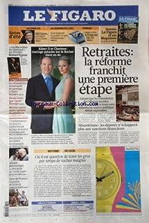 FIGARO (LE) [No 20520] du 23/07/2010 - ALBERT II ET CHARLENE / MARIAGE PRINCIER SUR LE ROCHER DANS UN AN -ERTAITES / LA RE...