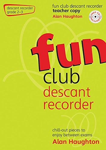 Fun Club Descant Recorder Gd 2-3 TEACHER COPY