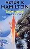 Rupture dans le réel, tome 2 - Emergence
