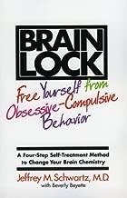 Brain Lock by Schwartz, Jeffrey M. 1st ReganBooks/Harpe edition (1996)