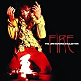 Songtexte von Jimi Hendrix - Fire: The Jimi Hendrix Collection