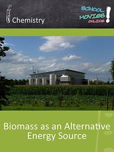 Biomass as an Alternative Energy Source - School Movie on Chemistry [OV]