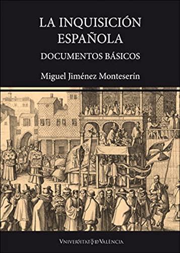 La Inquisición Española: Documentos básicos