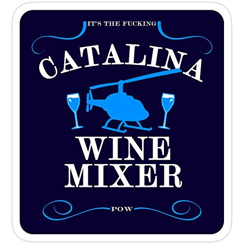 Sticker Vinyl Decal for Cars, Water Bottle, Fridge, Laptops The Catalina Wine Mixer Stickers (3 Pcs/Pack)