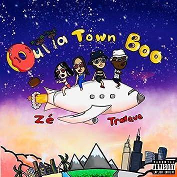 OUTTA TOWN BOO