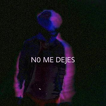 No Me Dejes (feat. Belo Markez)