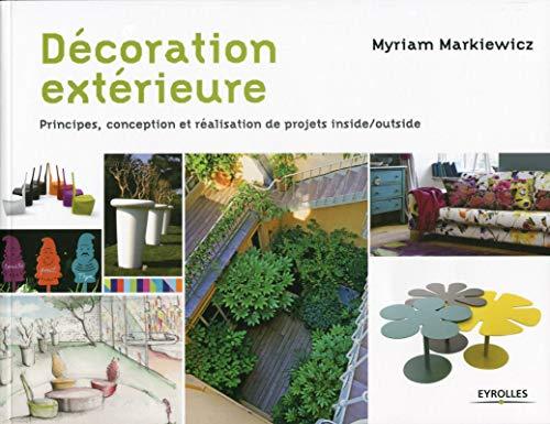 Décoration extérieure : Principes, conception et...