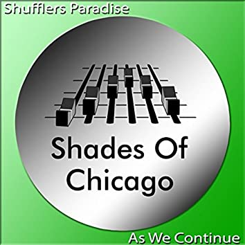 Shufflers Paradise / As We Continue