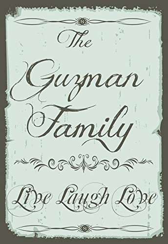 Pixy Ink The Guzman Family Last Name - Live Laugh Love - Custom Made Metal Plaque