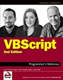 VBScript Programmer's Reference (Programmer to Programmer) 2nd edition by Kingsley-Hughes, Adrian, Kingsley-Hughes, Kathie, Read, Dani (2004) Taschenbuch - Adrian, Kingsley-Hughes, Kathie, Read, Dani Kingsley-Hughes