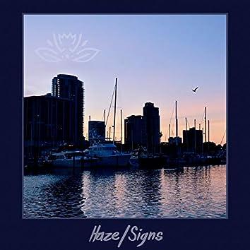 Haze/Signs