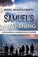 Samuel's Awakening: Cultivating a Generation of Seers