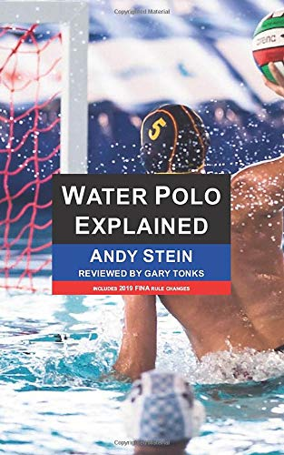 Compare Textbook Prices for Water Polo Explained  ISBN 9781796503500 by Stein, Andy