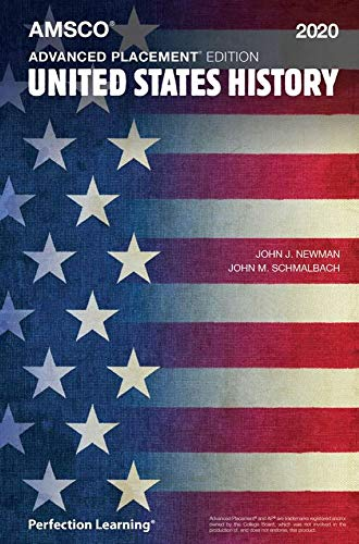 Compare Textbook Prices for Advanced Placement United States History, 2020 Edition 2020 Edition ISBN 9781531129125 by Newman, John J,Schmalbach M, John