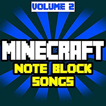Minecraft Note Block Songs, Vol.2