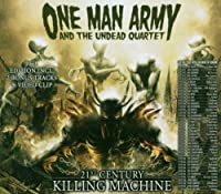 21st Century Killing Machine by One Man Army & The Undead Quartet