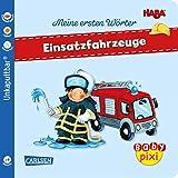 Baby Pixi (unkaputtbar) 95: VE 5 HABA Erste Wörter: Einsatzfahrzeuge (5 Exemplare): Ein Bildwörterbuch rund um Fahrzeuge. Ein Baby-Buch ab 9 Monaten (95)