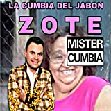 La Cumbia Del Jabon Zote