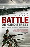 Battle on 42nd Street : War in Crete and the Anzacs' bloody last stand