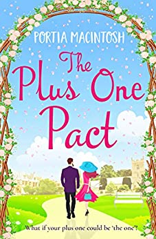 The Plus One Pact: A hilarious romantic comedy you won't be able to put down by [Portia MacIntosh]