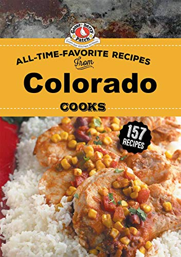 All Time Favorite Recipes from Colorado Cooks (Regional Cooks)