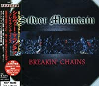 Breakin' Chains by Silver Mountain (2001-06-21)