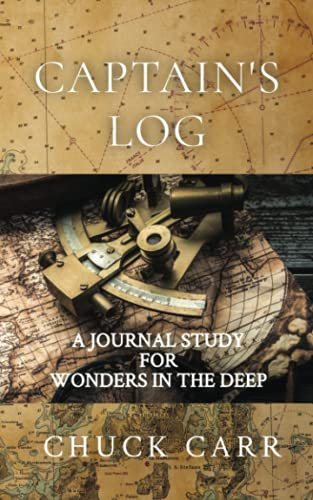 Captain's Log: A Study Journal for Wonders In The Deep