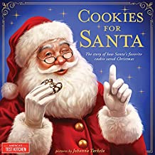 Cookies for Santa: A Christmas Cookie Story about Baking and Holiday Traditions - Includes Recipe for Santa's Favorite Coo...