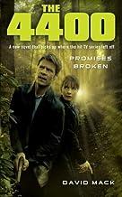 4400: Promises Broken by Mack, David (September 1, 2012) Paperback