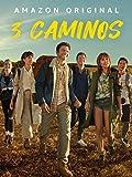 3 Caminos – Season 1