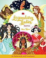 Legendary Ladies Notes: 20 Notecards and Envelopes (Stationery)