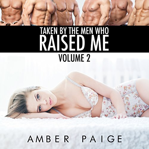 Taken by the Men Who Raised Me, Volume 2 audiobook cover art