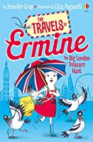 The Big London Treasure Hunt (The Travels of Ermine (who is very determined))