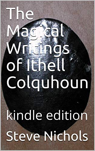 The Magical Writings of Ithell Colquhoun: kindle edition
