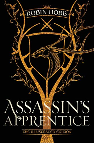 Assassin's Apprentice - The Illustrated Edition: The Farseer Trilogy Book 1