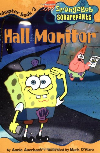 Hall Monitor (Spongebob SquarePants Chapter Books)