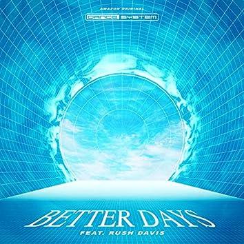 Better Days (Amazon Original)