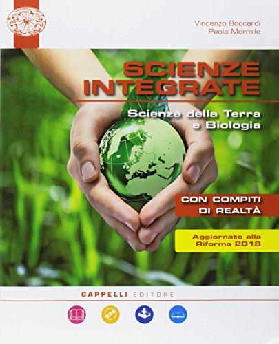 Scienze integrate. Scienze della Terra e biologia. Per le Scuole superiori. Con ebook. Con espansione online. Con DVD-ROM