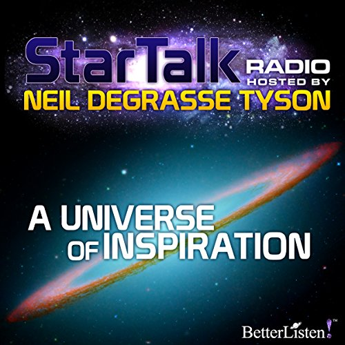 Star Talk Radio: A Universe of Inspiration audiobook cover art