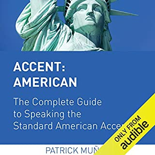Accent: American - The Complete Guide to Speaking the Standard American Accent audiobook cover art