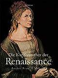 Die Kupferstecher der Renaissance (German Edition)