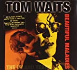 Songtexte von Tom Waits - Beautiful Maladies: The Island Years