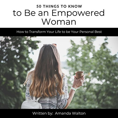 50 Things to Know to Be an Empowered Woman audiobook cover art